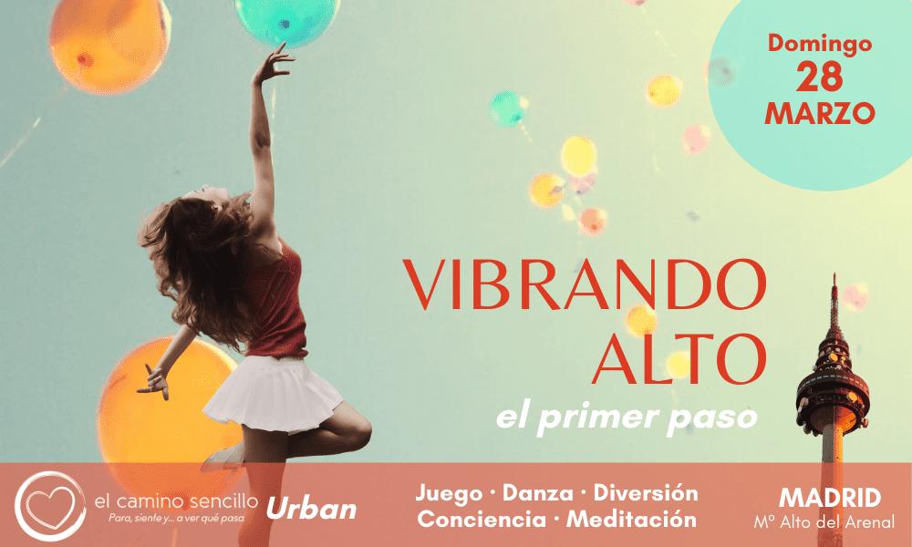 VIBRANDO ALTO · Urban MADRID · 28 Marzo 2021