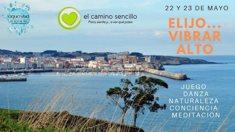ELIJO… ¡VIBRAR ALTO! · CASTRO URDIALES · 22-23 Mayo 2021